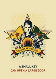 A Small Key Can Open a Large Door - The Rojava Revolution