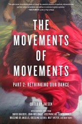 The Movements Of Movements Part 2: Rethinking Our Dance