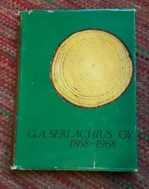 Kontio ja Bonsdorff: G.A. Serlachius Oy 1868-1968
