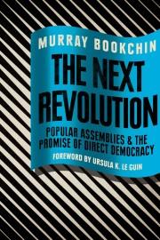 Bookchin, Murray: The Next Revolution