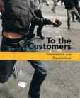 To the Customers - Insurrection and Doublethink